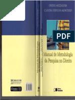 MANUAL de Metodologia Da Pesquisa No Direito - Orides Mezzaroba - Claudia Servilha Monteiro