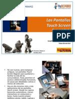 Pantallas Touch Screen