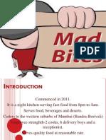 Mad Bites Disha Bhojani Roll No 20