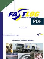 Apresentação Grupo Fast Log 2013