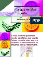 lstimaqueestabamuerto-111129190619-phpapp02