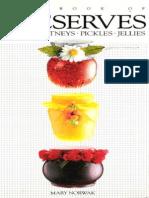 The Book of Preserves Jams, Chutneys, Pickles, Jellies