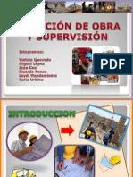 ejecución de obra y supervisión