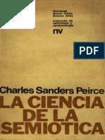 Charles Sanders Peirce-La Ciencia de La Semiotica(1986)
