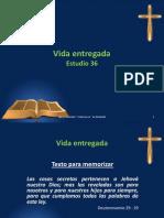 Vida entregada - Estudio 36.pptx