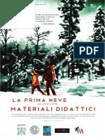 I materiali didattici del film La prima neve e del progetto La Prima Scuola