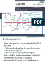 The Quality Agenda in the NHS
