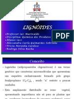 LIGNOIDES