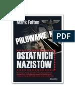 Felton Mark - Polowanie na ostatnich nazistów