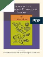 Daniela Bleichmar, Paula de Vos, Kristin Huffine, Kevin Sheehan (Editors) Science in the Spanish and Portuguese Empires, 1500-1800 2008