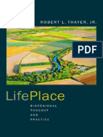 LifePlace - BioRegional Thought and Practice - Robert Thayer