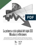 Ugarteche La 1a Crisis Global Del Siglo Xxi