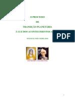 O PROCESSO DE TRANSIÇÃO PLANETARIA À LUZ DOS ACONTECIMENTOS ATUAIS (Alice A. Bailey) - RAMATIS
