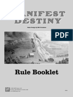 Manifest Destiny Rules