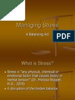 Managing Stress a Balancing Act