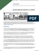LO QUE NO QUIEREN QUE SEPAS DEL RESCATE A LA BANCA _ DESPERTARES - La revolución pacífica.pdf