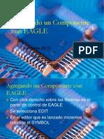 agregandouncomponenteconeagle-130708111822-phpapp02 (1).ppt