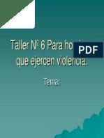 Taller VI para hombres que ejercen vionlencia.ppt