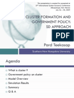 Cluster Formation and Government Policy