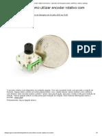 Tutorial_ como utilizar encoder rotativo com Arduino - Laboratorio de Garagem (arduino, eletrônica, robotica, hacking)