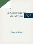Fabre d'Olivet - La Cosmogonie de Moyse