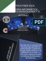 Las Telecomunicaciones y El Internet
