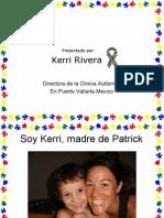 Soy Kerri, madre de Patrick