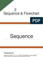 Materi 2 - Sequence & Flowchart