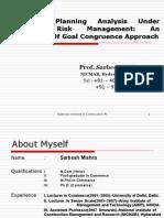 Advanced Planning Analysis Under Strategic Risk Management