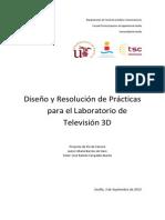 Diseño y Resolución de Prácticas para el Laboratorio de Televisión 3D