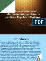 Dezvoltarea sistemelor informatice în admini strarea publică a Republicii.pptx