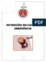 INSTRUÇÕES EM CASOS DE EMERGÊNCIA