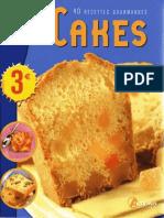 RECETTE Cakes - 40 Recettes Gourmandes Partie 2 - Sucres