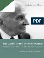 The Causes of the Economic Crisis - Ludwig Von Mises