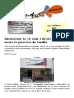 Adolescente de 15 anos é detido por planejar morte de promotor da Paraíba
