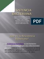 Resist Enc i a Bacteria