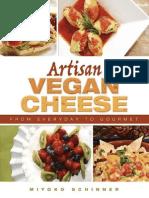 Artisan Vegan Cheese - Schinner, Miyoko