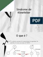 Síndrome de Klinefelter,  Hipertricose a Síndrome do Lobisome e Síndrome de Jacobs Apresentação