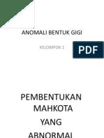 ANOMALI BENTUK GIGI.pptx
