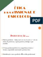 Ética profissional e psicologia - Elizete Passos
