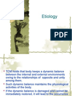 TCM Holds That Body Keeps a Dynamic Balance Between The
