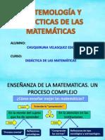 EPISTEMOLOGÍA Y DIDÁCTICAS DE LAS MATEMÁTICAS.pptx