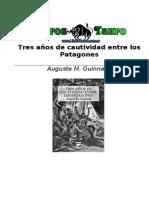 Auguste Guinnard - Tres anos de cautividad entre los patagones.pdf