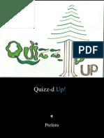 Quizzed Up!- Prelims- Rough.ppt
