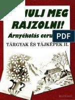 Subodh Narvekar - Tanulj meg rajzolni! - Árnyékolás ceruzával - Tárgyak és tájképek II. (2002).pdf