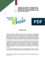 Presentacion campaña HACERLO BIEN VALE