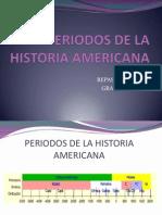 Periodos de La Historia Americana
