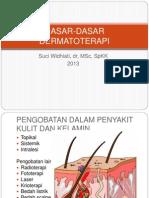 1.Kul.dasar-Dasar Dermatoterapi (21!10!2013)