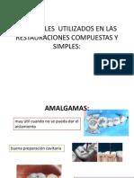 Materiales Utilizados en Las Restauraciones Compuestas y Simples
