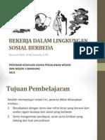 PR 6 (Lingkungan Sosbud Berbeda)